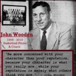 Wednesday Wisdom - John Wooden