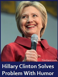 Hillary Clinton Solves Problem With Humor
