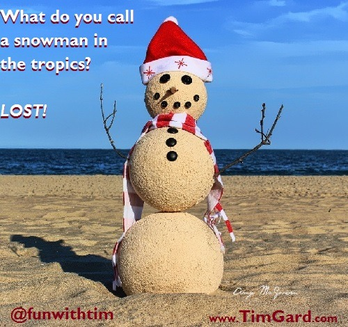 Tim's Joke of the Day: Snowman