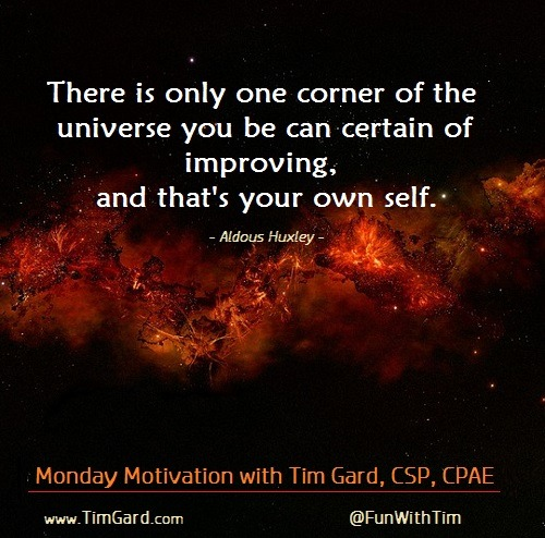 Tim Gard Monday Motivation - Aldous Huxley