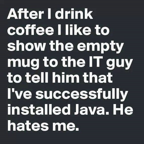 Tim Gard Meme- Successfully Installed Java