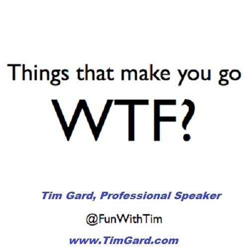 Tim Gard Monday Motivation - WTF Things
