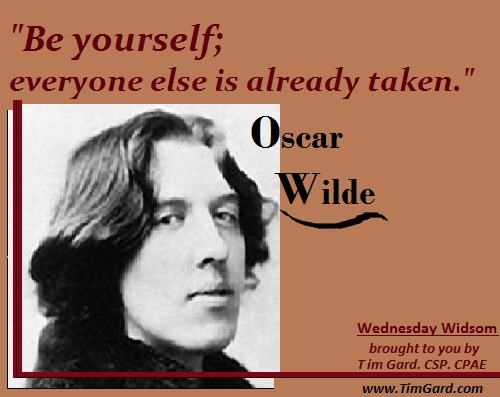 Tim Gard Wednesday Wisdom - Oscar Wilde