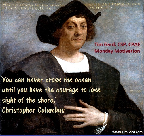 Tim Gard Monday Motivation - Christopher Columbus