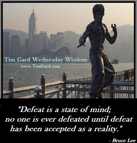 Tim Gard Wednesday Wisdom: Bruce Lee