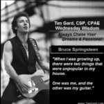 Tim Gard Wednesday Wisdom - Bruce Springsteen
