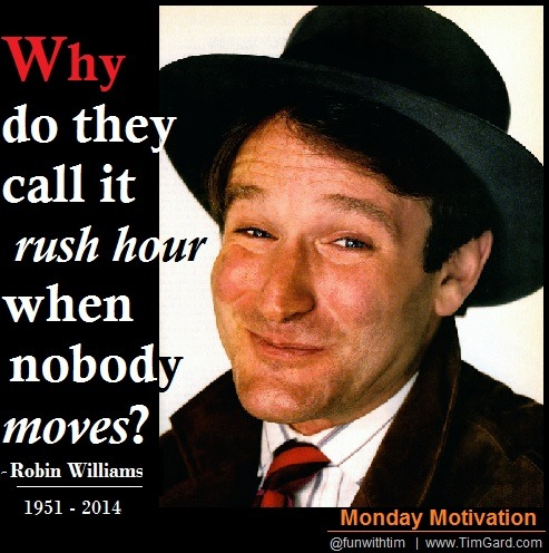 Tim Gard Monday Motivation: Robin Williams