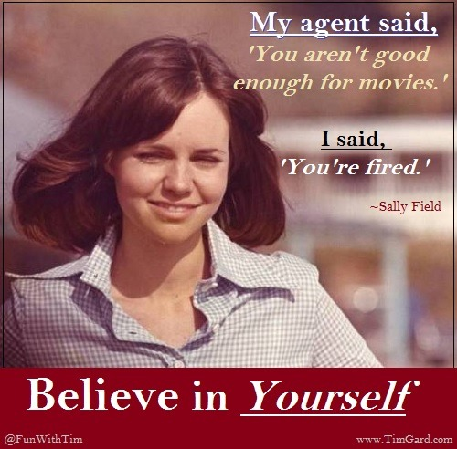 Tim Gard Meme - Believe In Yourself