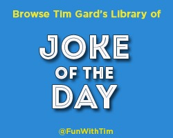 FunWithTim: Joke of the Day
