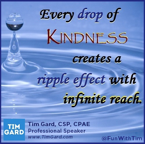 Tim Gard Meme - Every Drop of Kindness