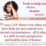 Tim Gard Meme - Thrive Despite Stress