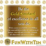 Tim Gard - Be the gold standard