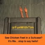 Tim Gard Travels - Chicken Feet in Suitcase