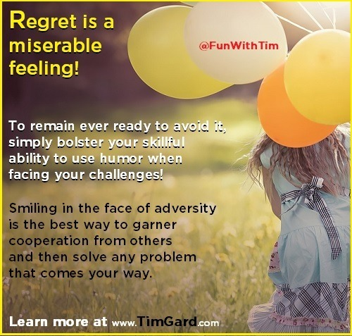 Tim Gard Professional Speaker - Avoid Regret With Humor